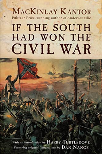 9780312869496: If The South Had Won The Civil War