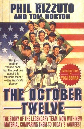 9780312869915: The October Twelve: Five Years of Yankee Glory 1949-1953