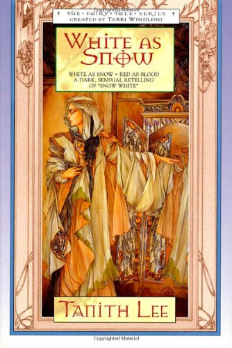 9780312869939: White as Snow (Fairy Tale Series)