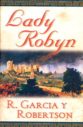 9780312869953: Lady Robyn (War of the Roses)