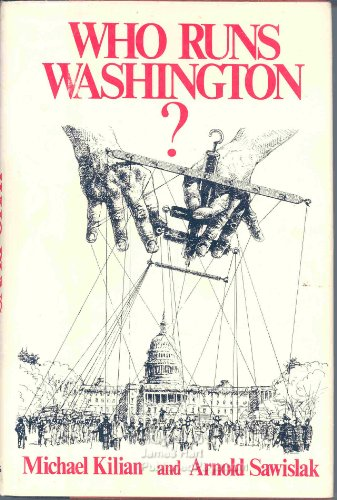 9780312870249: Who Runs Washington?