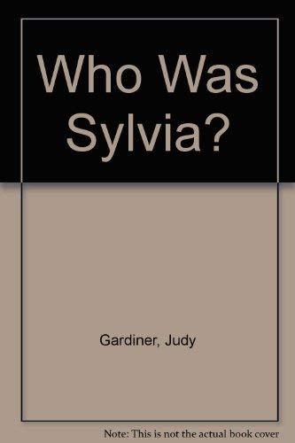 Who Was Sylvia?
