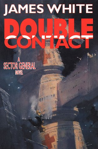 9780312870416: Double Contact: A Sector General Novel (Sector General Series/James White)
