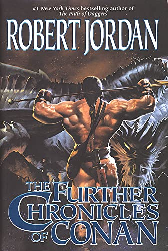 9780312871956: The Further Chronicles of Conan