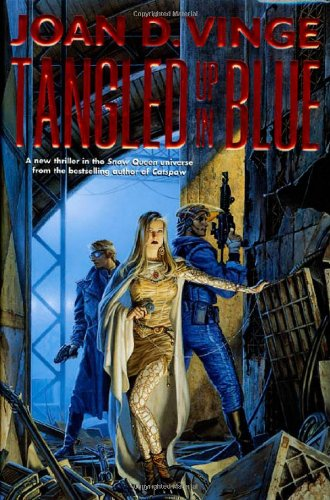 TANGLED UP IN BLUE: Vinge, Joan D.