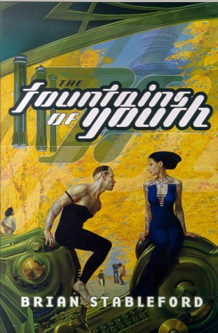 9780312872069: The Fountains of Youth