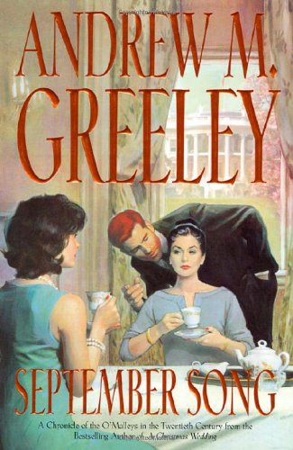 9780312872250: September Song: A Cronicle of the O'Malley's in the Twentieth Century (Family Saga)