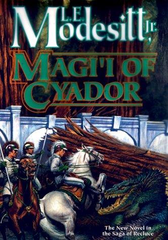 9780312872267: Magi'i of Cyador (Saga of Recluce)