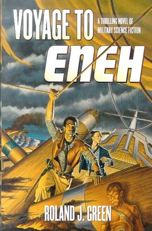 Voyage to Eneh (Seas of Kilmoyn): Green, Roland J.