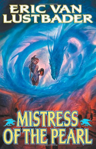 Mistress of the Pearl (The Pearl, Book: Eric Van Lustbader
