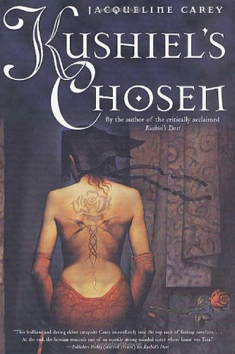 Kushiel's Chosen (Kushiel's Legacy): Carey, Jacqueline