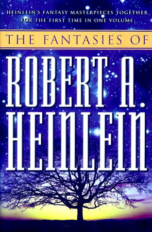 9780312872458: The Fantasies of Robert A. Heinlein