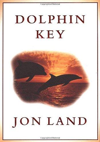 Dolphin Key: Land, Jon