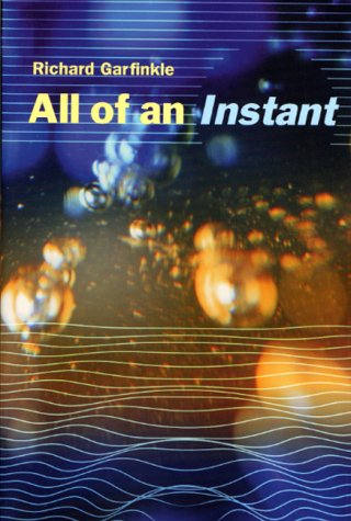 9780312872601: All of an Instant