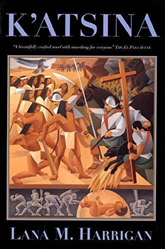 9780312872779: K'Atsina: A Novel of Rebellion (Tom Doherty Associates Books)