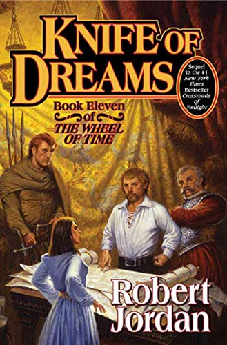 Knife of Dreams: Book 11: The Wheel of Time ***SIGNED***: Robert Jordan