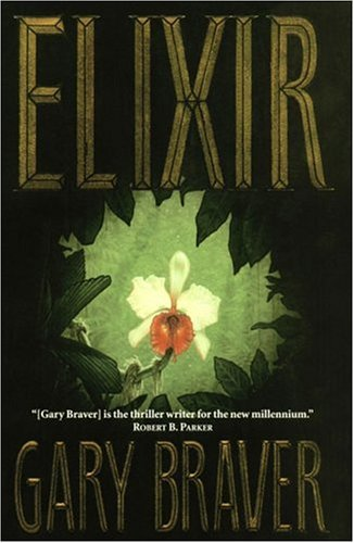 Elixir: Braver, Gary