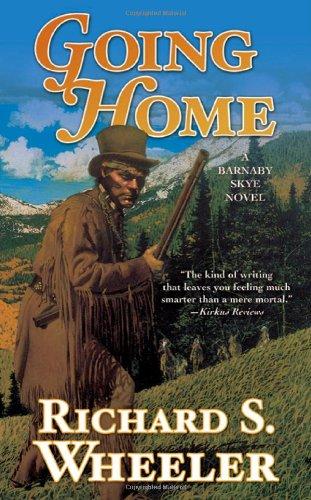 9780312873103: Going Home: A Barnaby Skye Novel (Skye's West)