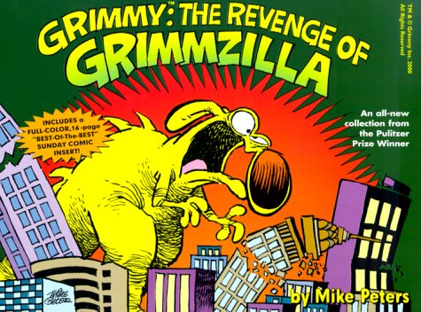 Grimmy: The Revenge of Grimzilla! (Mother Goose and Grimm): Peters, Mike