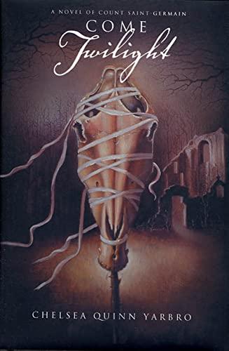 Come Twilight (St. Germain): Chelsea Quinn Yarbro