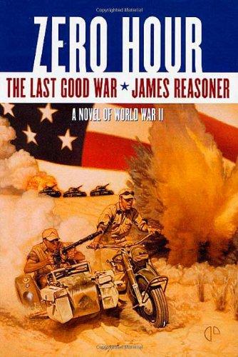 9780312873479: Zero Hour: The Last Good War Book III
