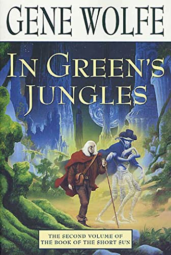 In Green's Jungles (Book of the Short: Wolfe, Gene