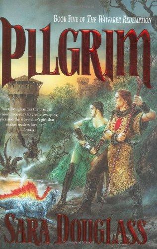 9780312873752: Pilgrim: Book Five of the Wayfarer Redemption