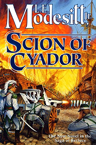 9780312873790: Scion of Cyador (Saga of Recluce)