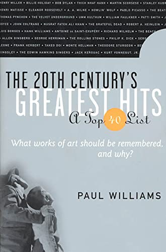 The 20th Century's Greatest Hits: A Top 40 List: Williams, Paul