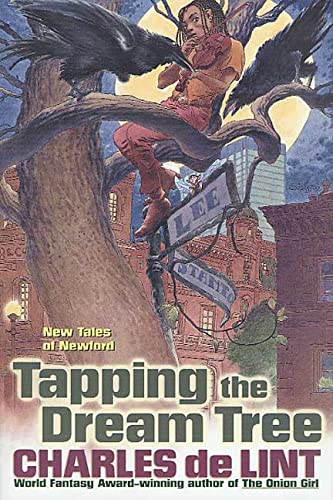 Tapping the Dream Tree: De Lint, Charles