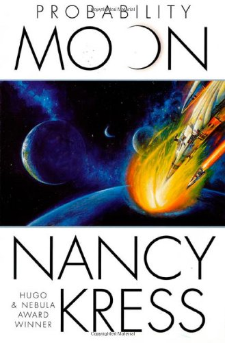 Probability Moon (The Probability Trilogy): Kress, Nancy