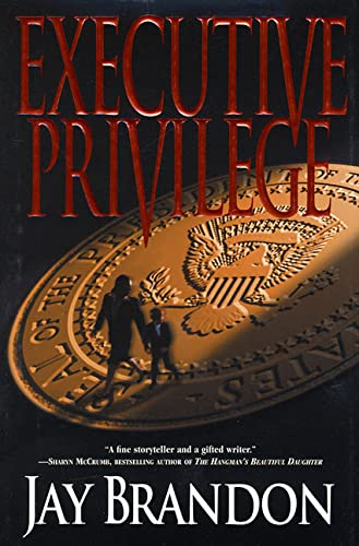Executive Privilege: Brandon, Jay