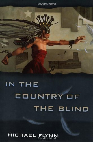 In the Country of the Blind: Flynn, Michael