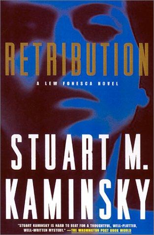 Retribution: A Lew Fonesca Mystery (Lew Fonesca Novels): Kaminsky, Stuart M.