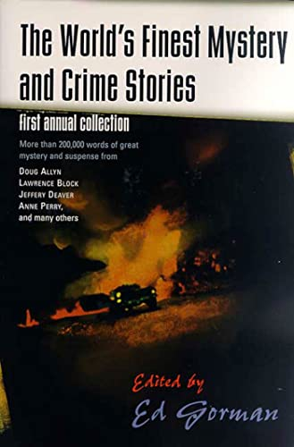 9780312874797: The World's Finest Mystery and Crime Stories: First Annual Collection (World's Finest Mystery & Crime)