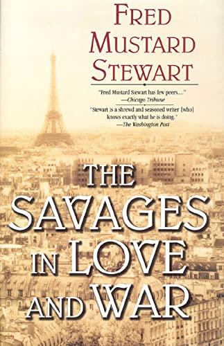 The Savages in Love and War: Fred Mustard Stewart