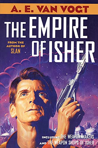 9780312875008: The Empire of Isher: The Weapon Makers / The Weapon Shops of Isher