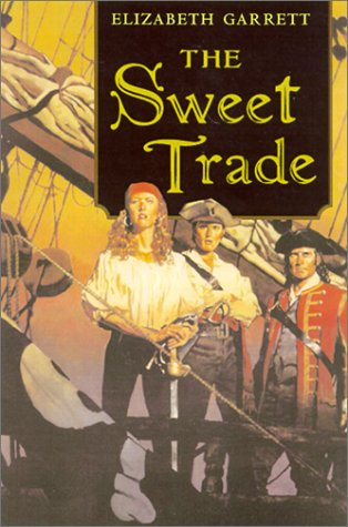 9780312875183: The Sweet Trade