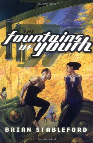 9780312875343: The Fountains of Youth