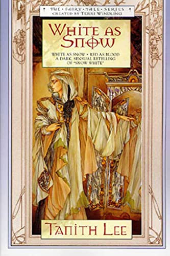 White As Snow (Fairy Tales) (9780312875497) by Tanith Lee