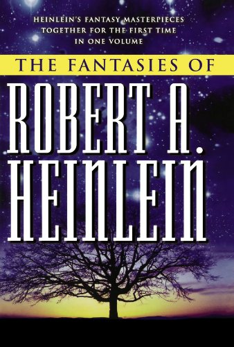 9780312875572: The Fantasies of Robert A. Heinlein