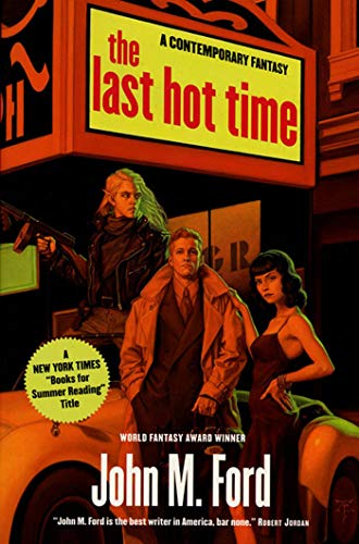 9780312875787: The Last Hot Time
