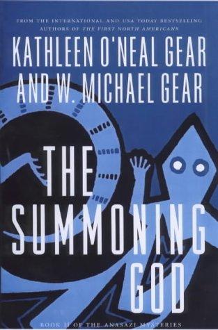 9780312876395: The Summoning God: Book II of the Anasazi Mysteries (Anasazi Mystery)
