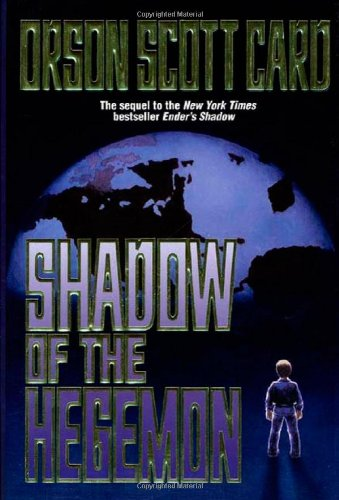 Shadow of the Hegemon ***SIGNED***: Orson Scott Card