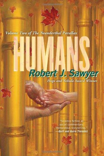 9780312876913: Humans (The Neanderthal Parallax, Book 2)