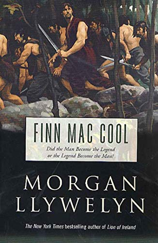 9780312877378: Finn Mac Cool (Celtic World of Morgan Llywelyn)