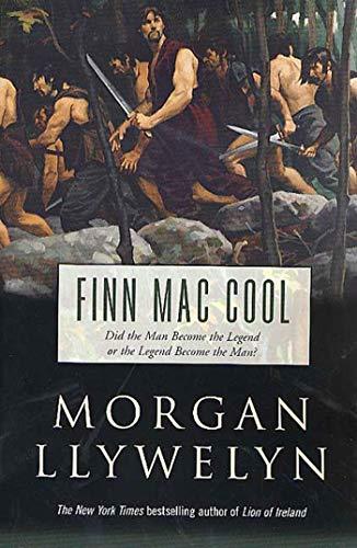 9780312877378: Finn Mac Cool (Celtic World of Morgan Llywelyn)