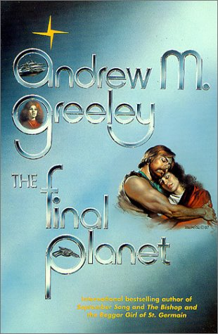 9780312877491: The Final Planet