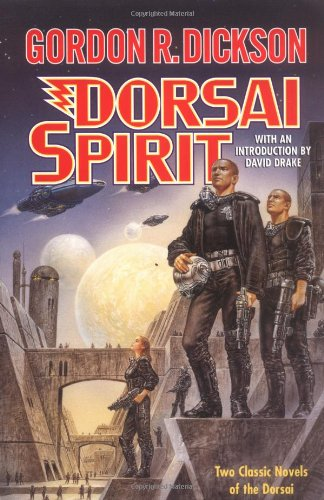 9780312877613: Dorsai Spirit: Dorsi! and the Spirit of Dorsai