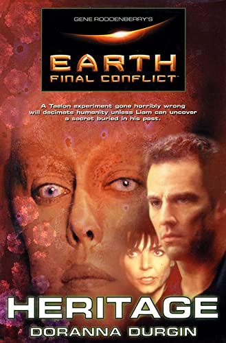 9780312878221: Gene Roddenberry's Earth: Final Conflict--Heritage